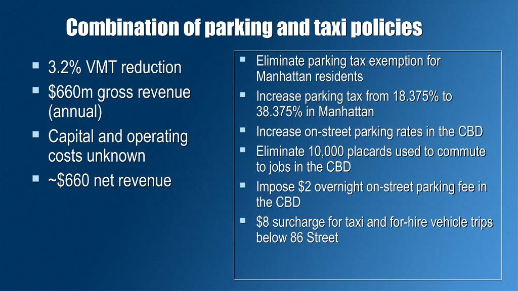 Combination of parking and taxi policies