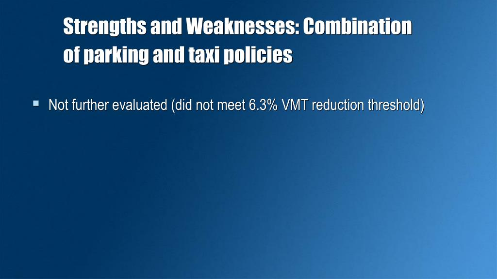 Strengths and Weaknesses: Combination of parking and taxi policies