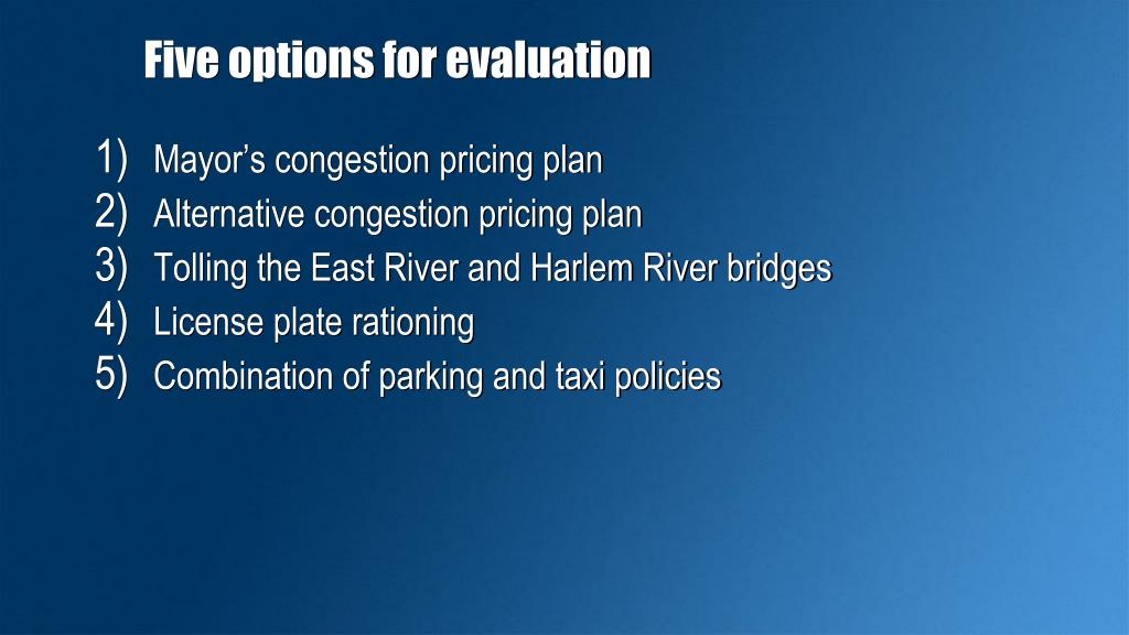 Five options for evaluation