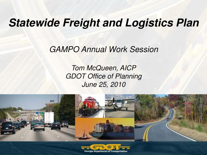 Statewide Freight and Logistics Plan