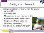 coming soon taverna 2