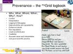 provenance the my grid logbook