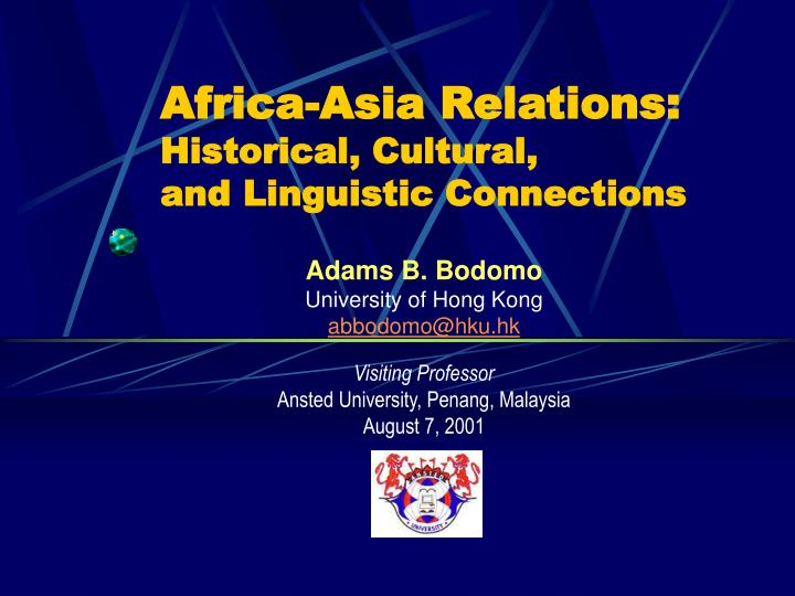 Africa asia relations historical cultural and linguistic connections