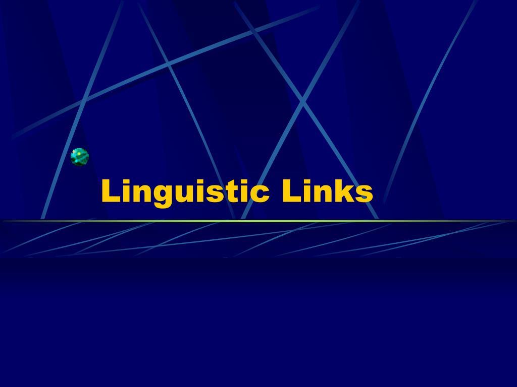 Linguistic Links