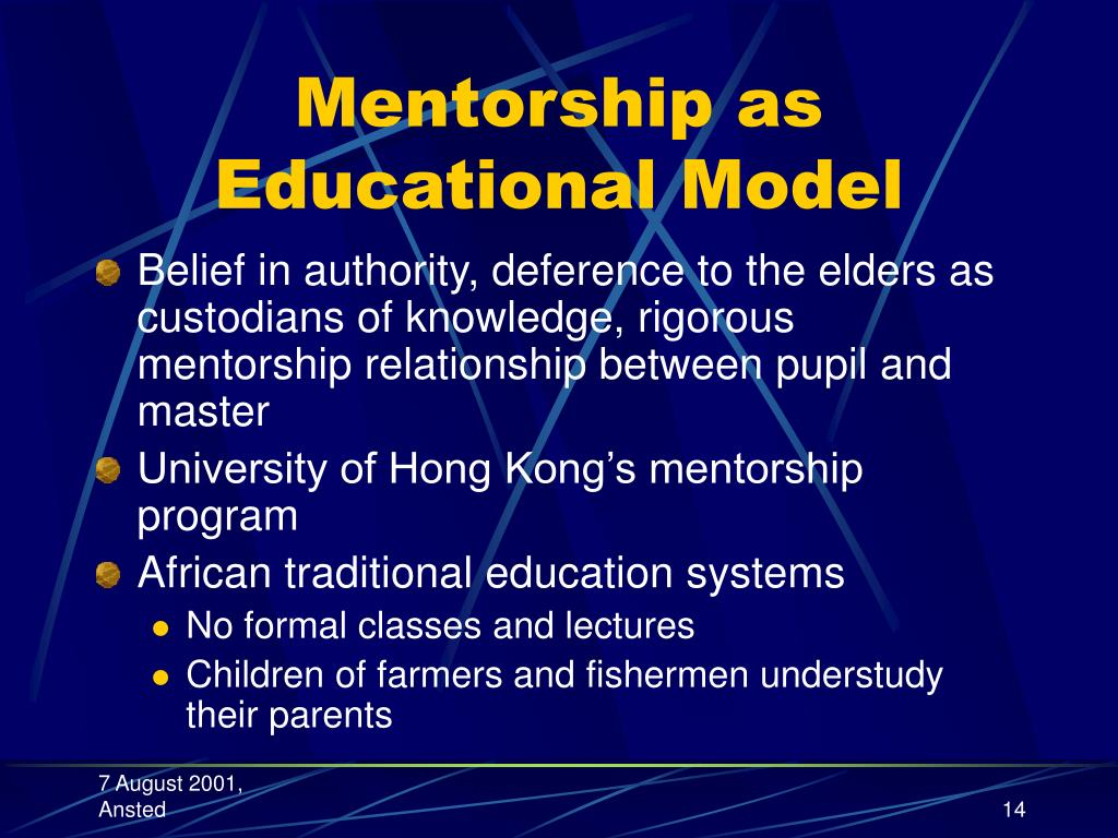 Mentorship as Educational Model