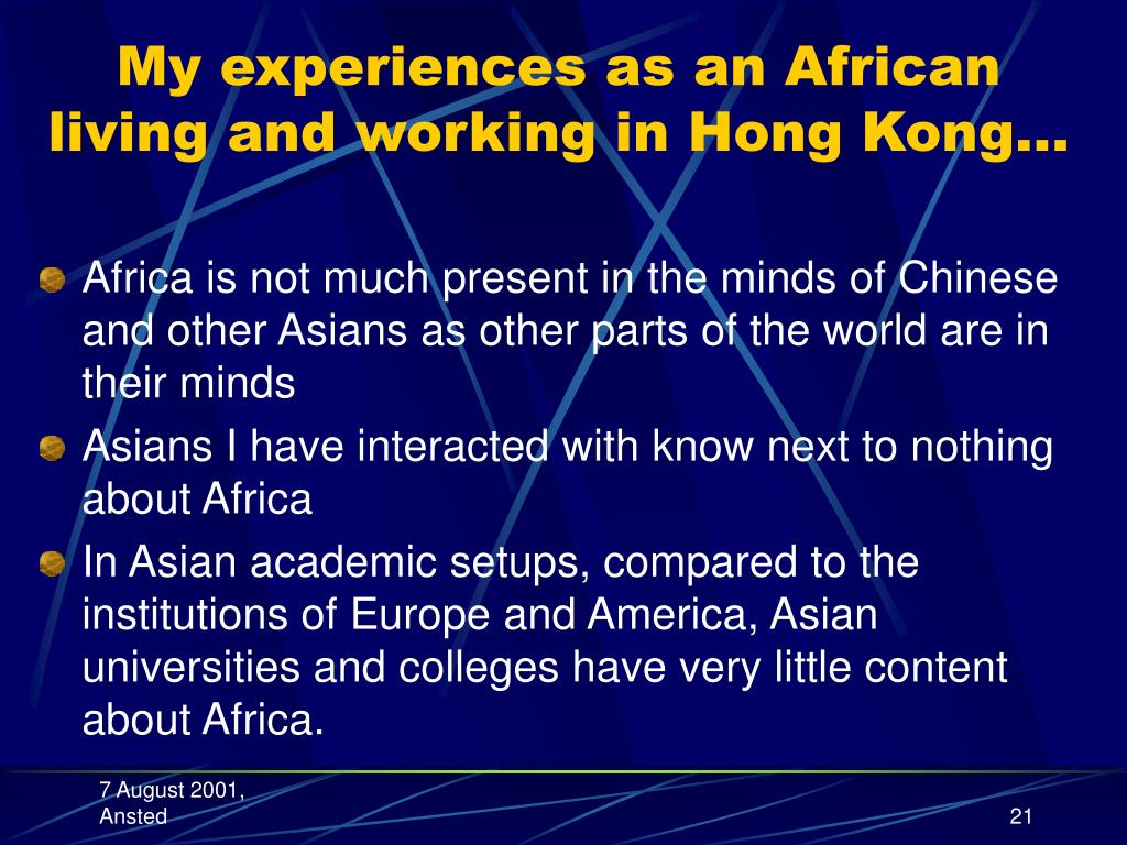 My experiences as an African living and working in Hong Kong…