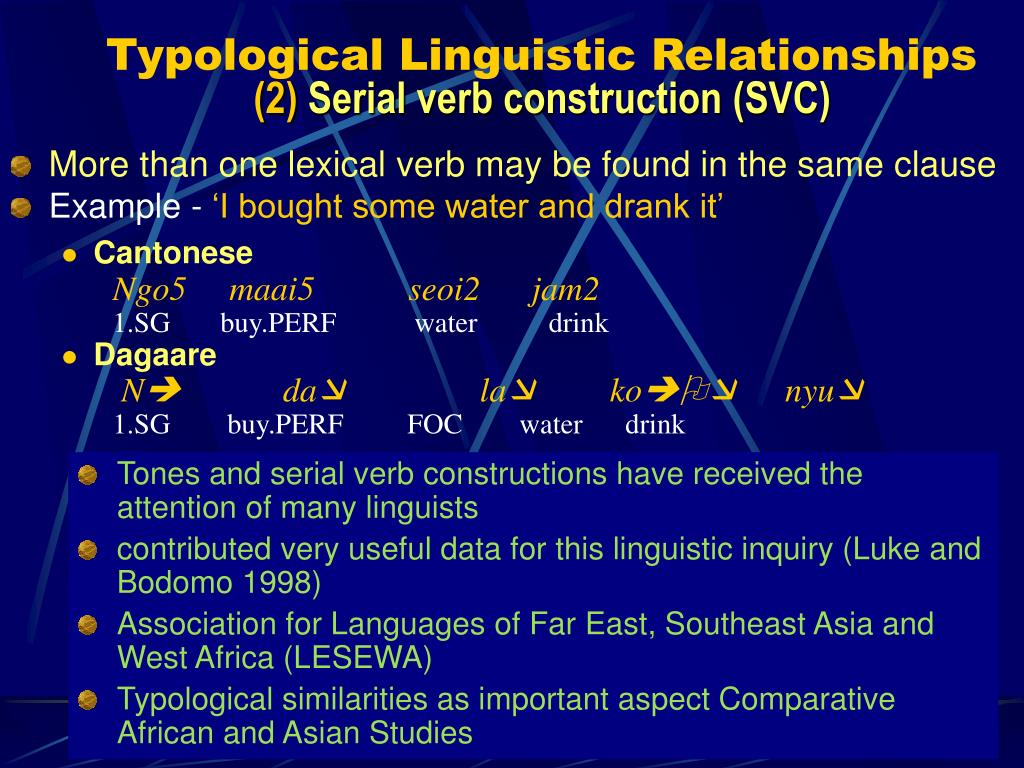 More than one lexical verb may be found in the same clause