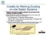 credits for retiring existing on site septic systems