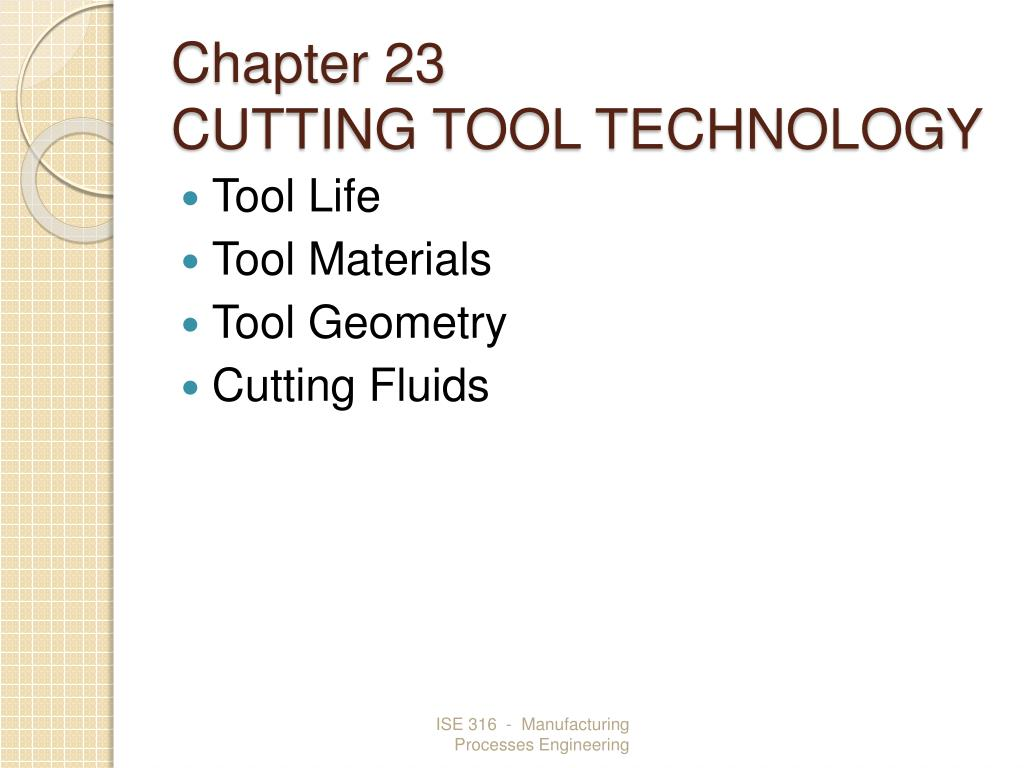 chapter 23 cutting tool technology l.