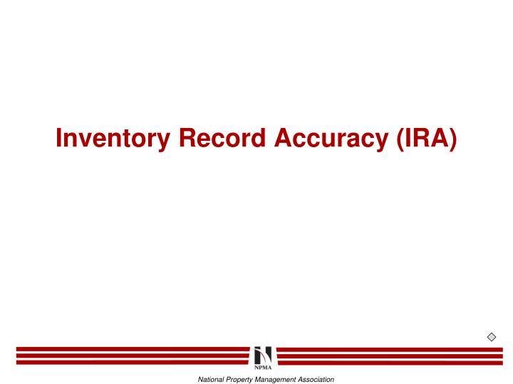 Inventory Record Accuracy (IRA)