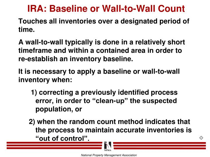 IRA: Baseline or Wall-to-Wall Count