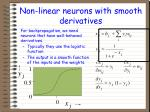 non linear neurons with smooth derivatives