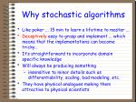 why stochastic algorithms