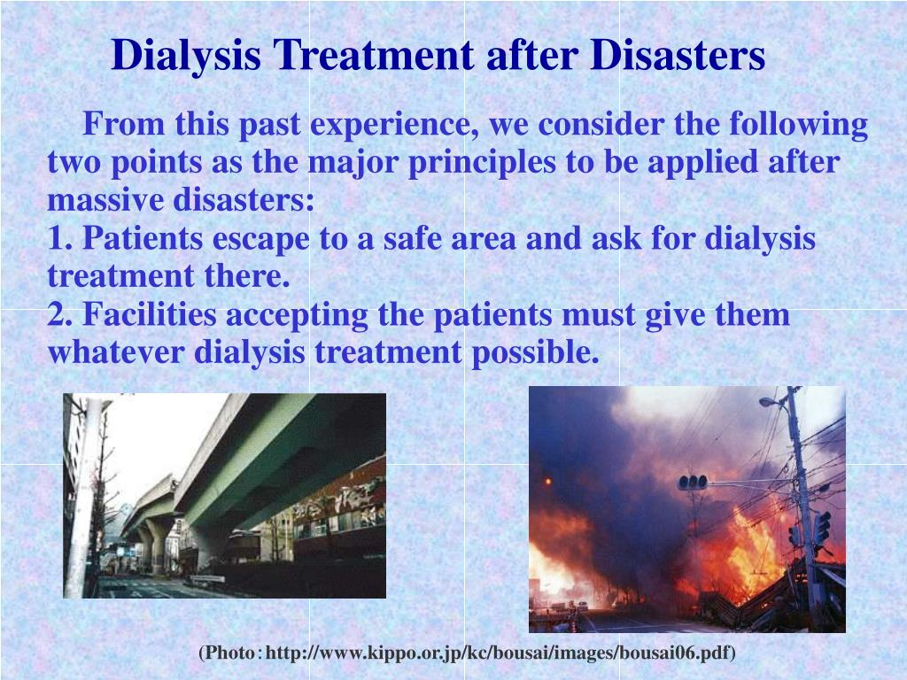 Dialysis Treatment after Disasters
