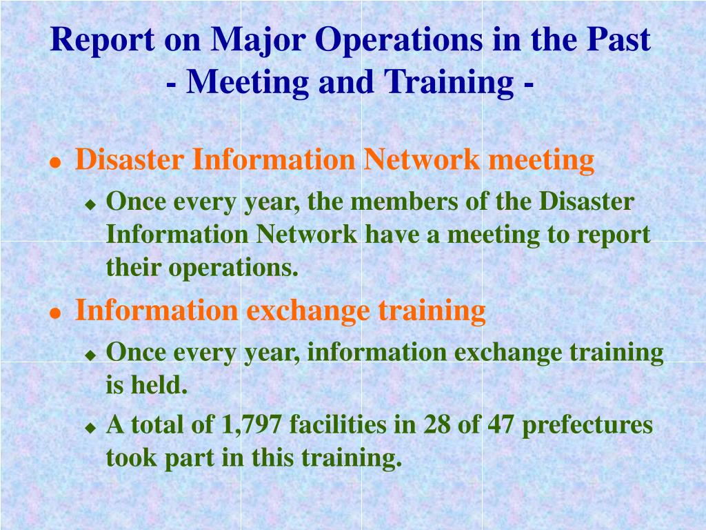 Report on Major Operations in the Past