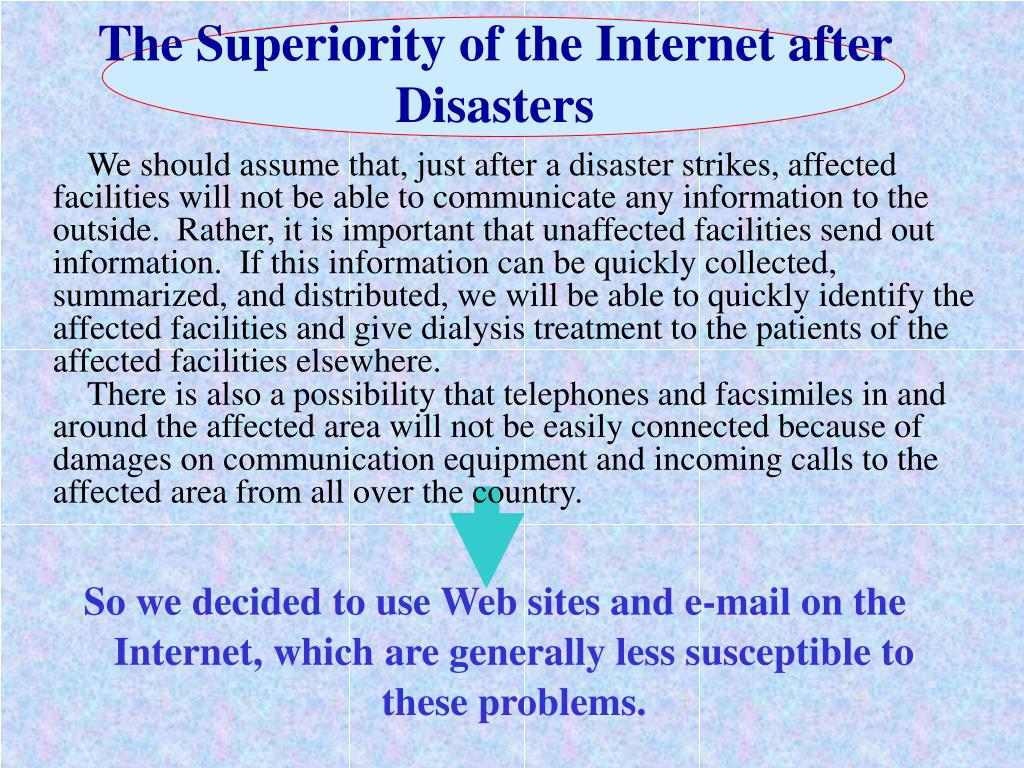 The Superiority of the Internet after Disasters