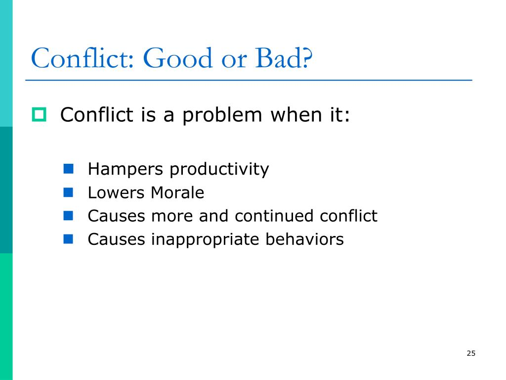Conflict: Good or Bad?