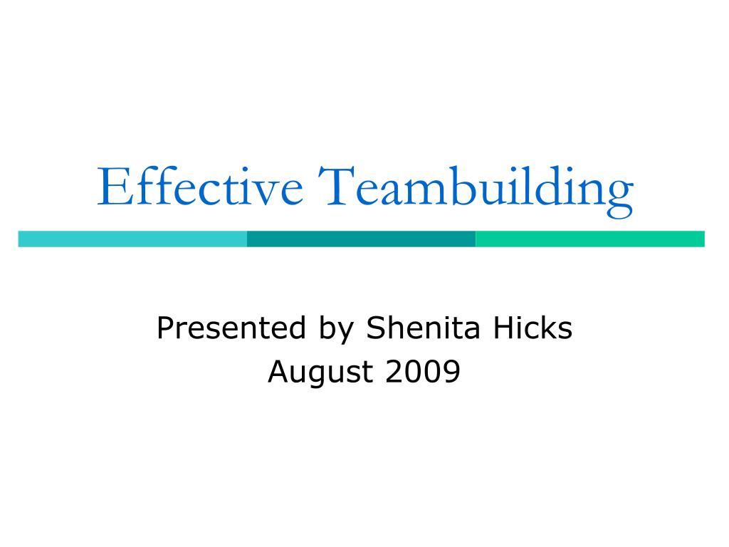 Effective Teambuilding