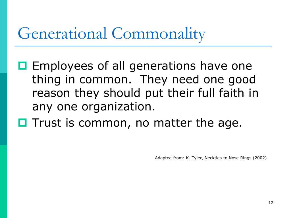 Generational Commonality