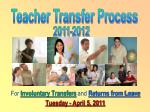 for involuntary transfers and returns from leave tuesday april 5 2011