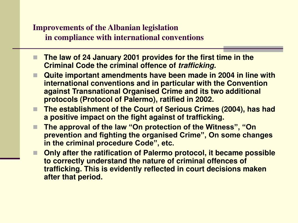 Improvements of the Albanian legislation