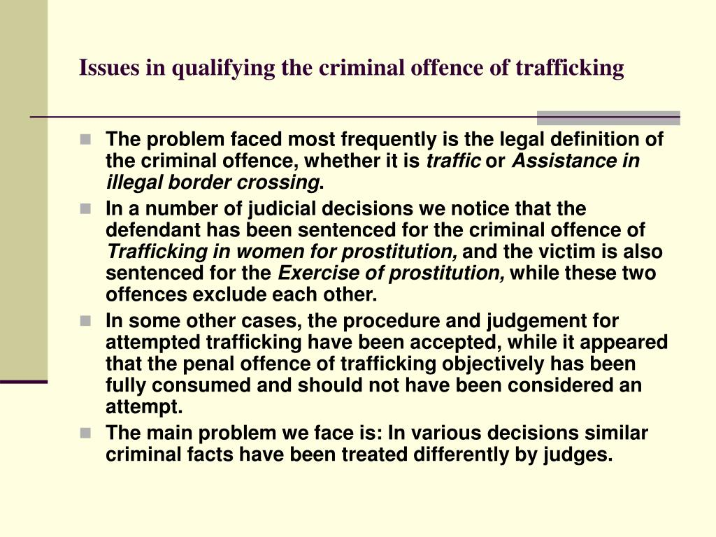 Issues in qualifying the criminal offence of trafficking