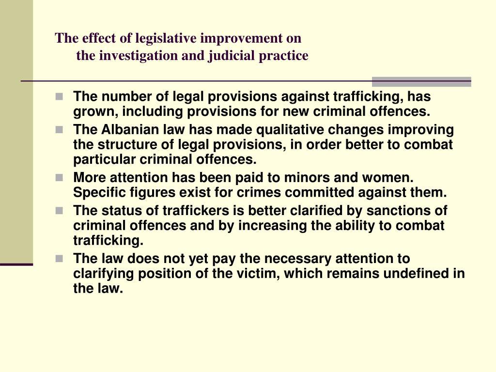 The effect of legislative improvement on