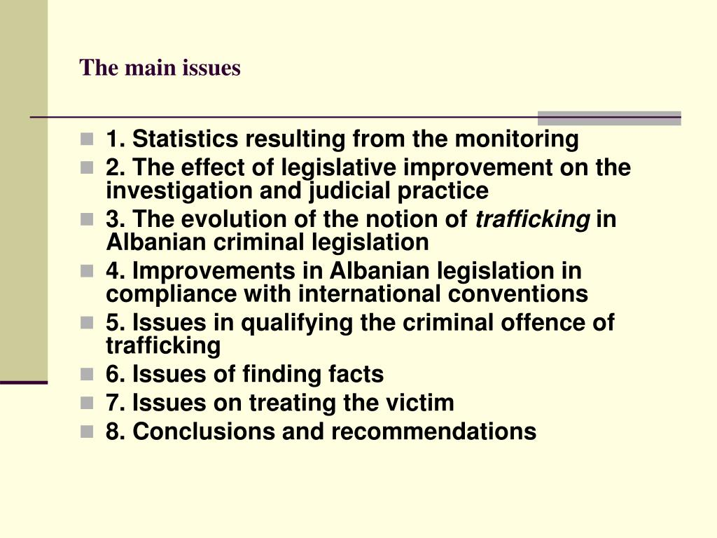 The main issues
