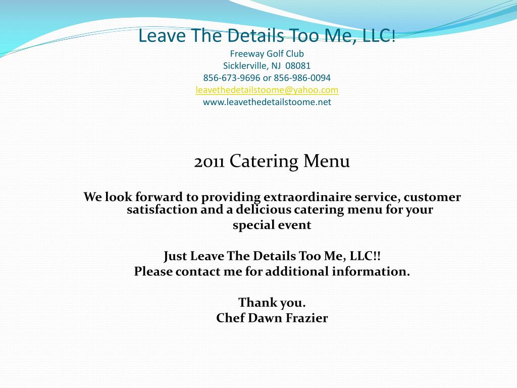 Leave The Details Too Me, LLC