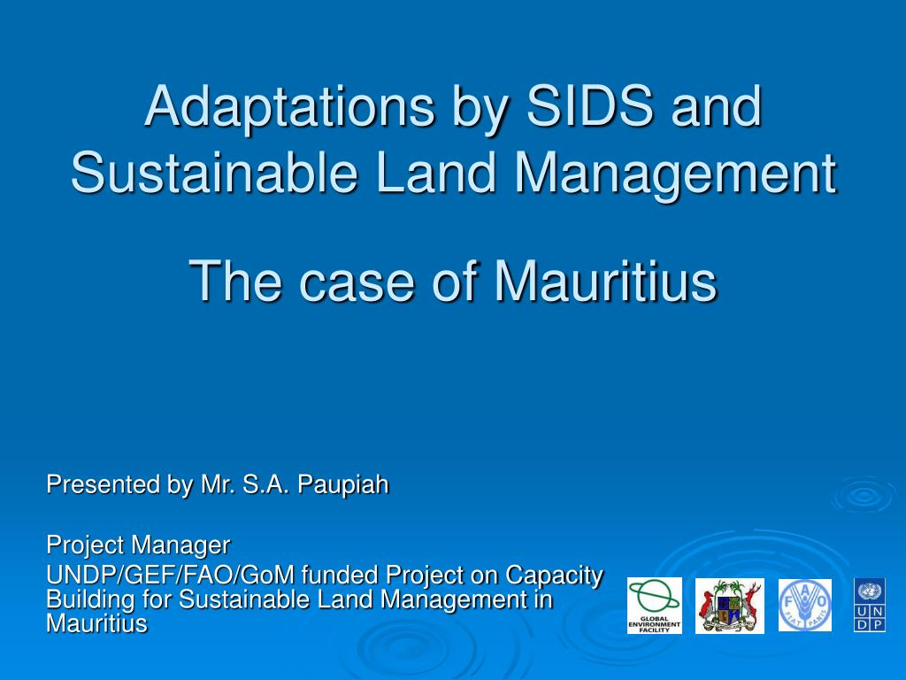 adaptations by sids and sustainable land management the case of mauritius l.