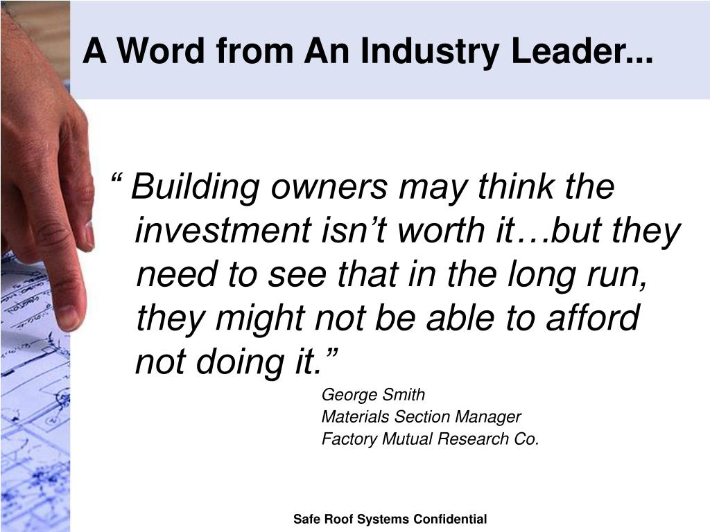 A Word from An Industry Leader...