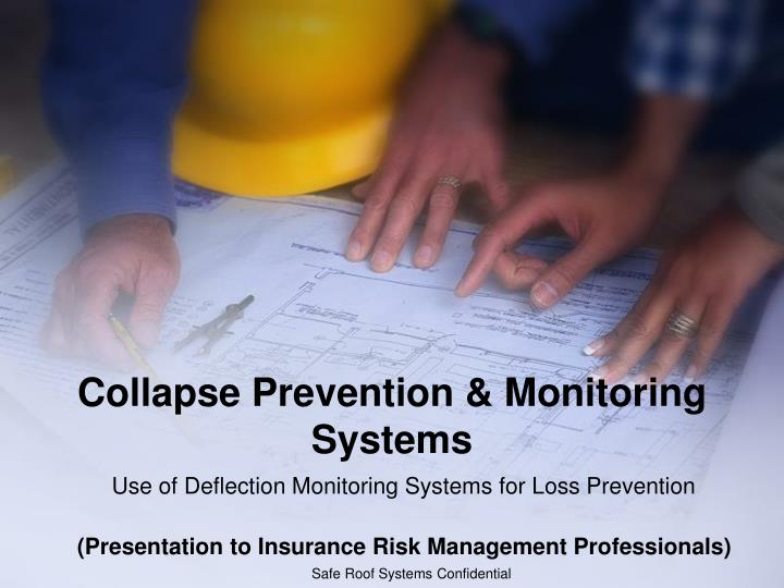 Collapse prevention monitoring systems