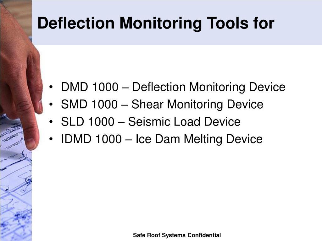 Deflection Monitoring Tools for