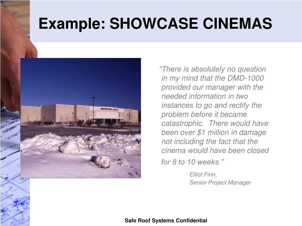 Example: SHOWCASE CINEMAS
