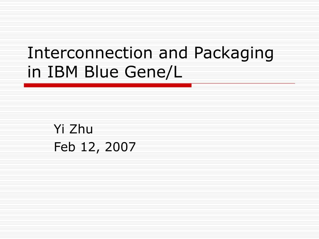 interconnection and packaging in ibm blue gene l l.