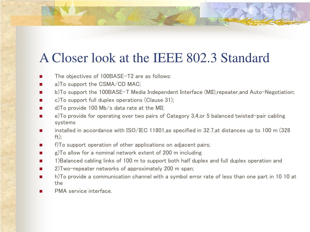 A Closer look at the IEEE 802.3 Standard