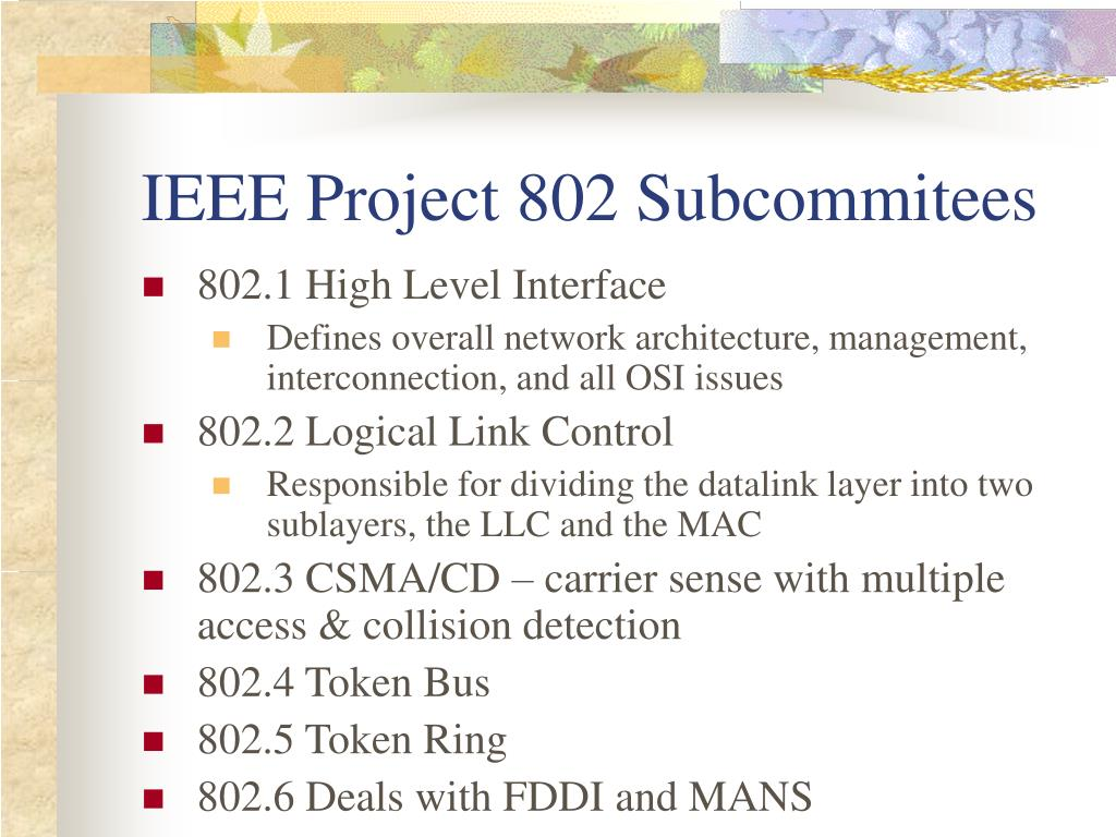 IEEE Project 802 Subcommitees