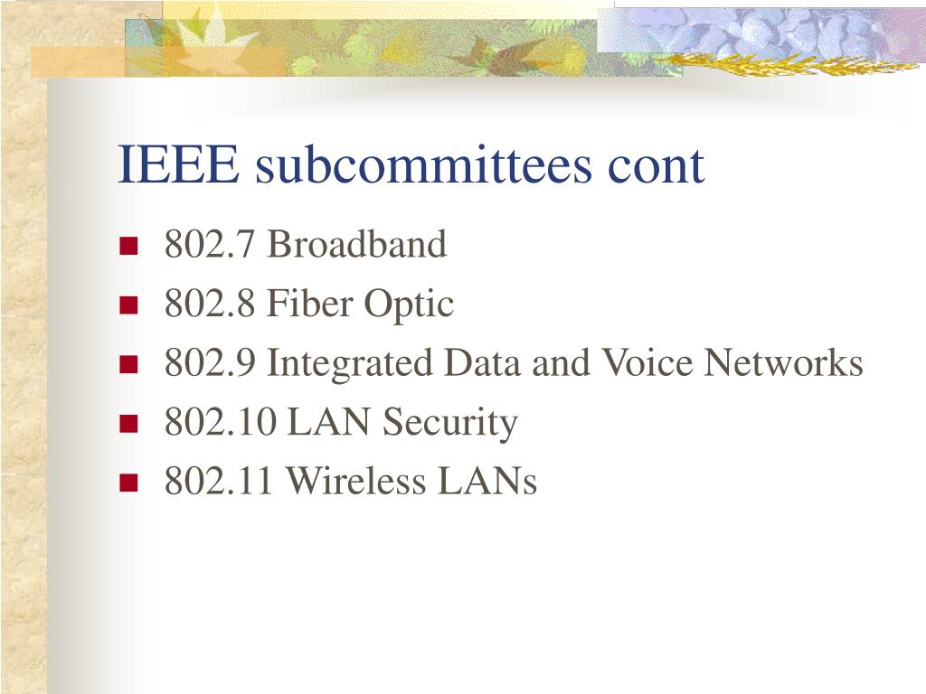 IEEE subcommittees cont