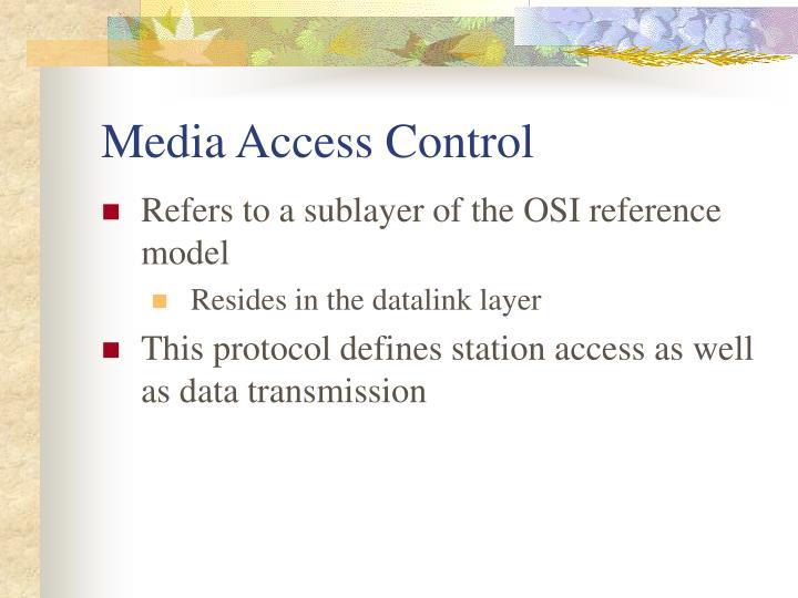Media access control