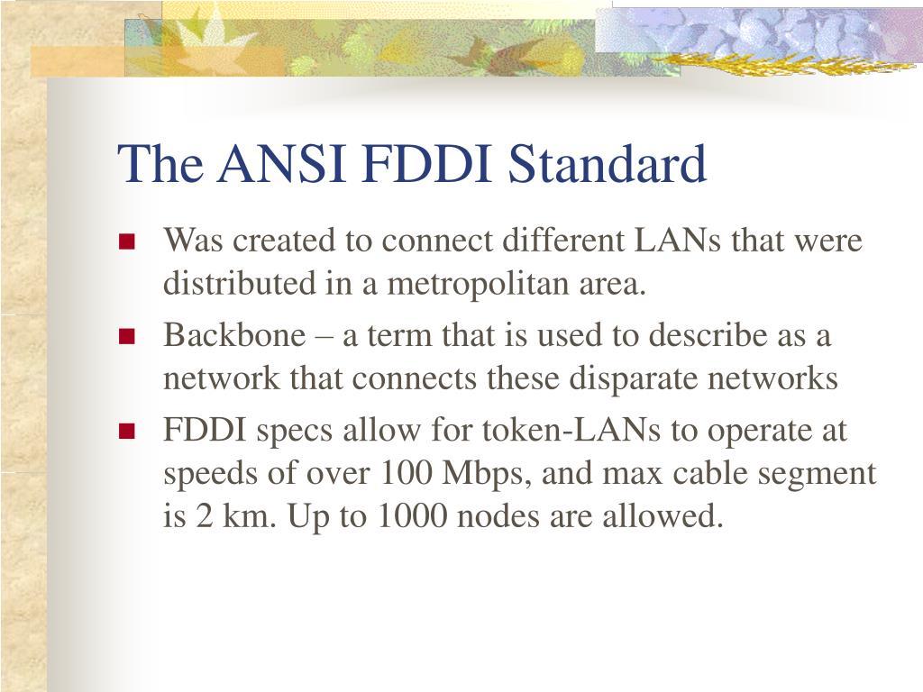 The ANSI FDDI Standard