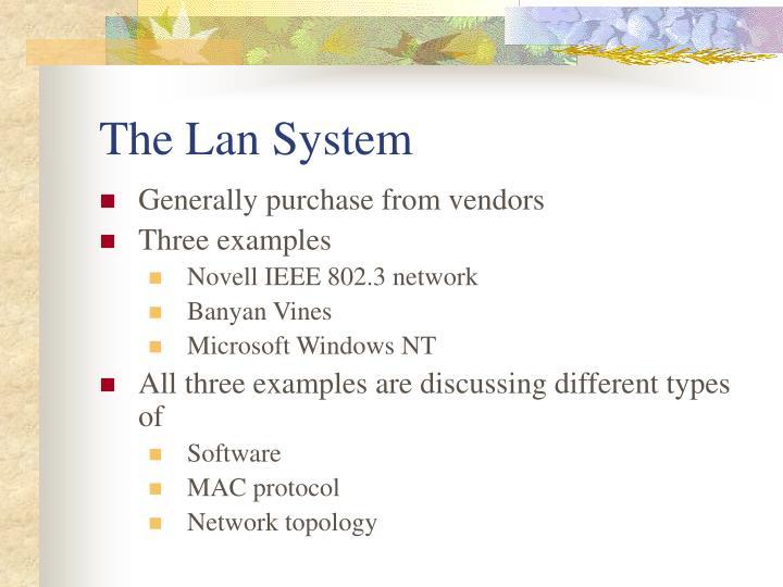 The lan system