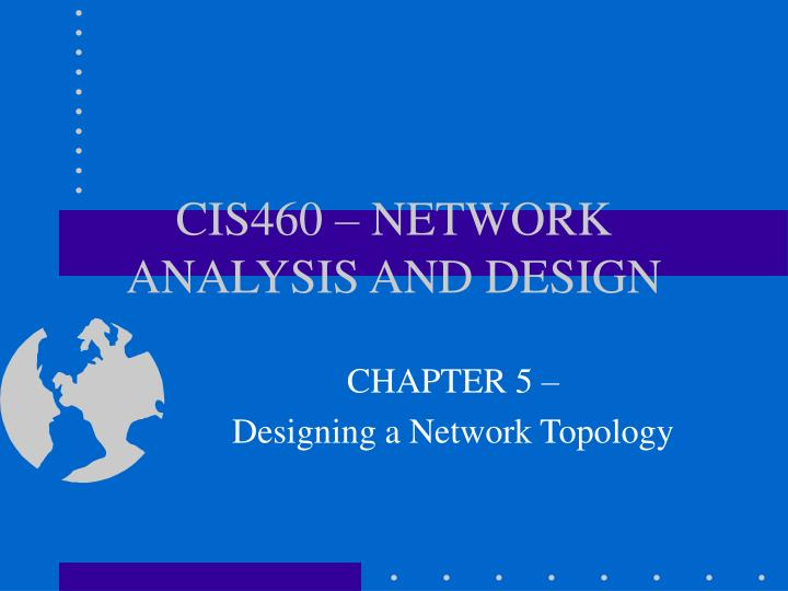 cis460 network analysis and design n.