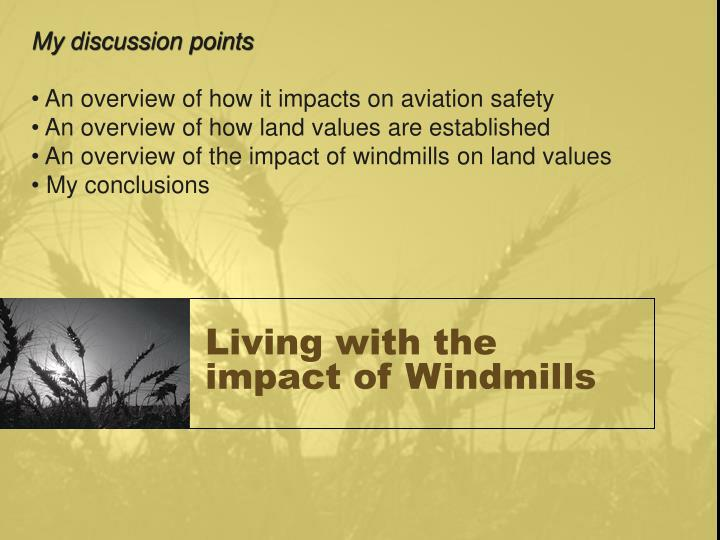 Living with the impact of windmills3