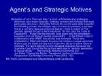 agent s and strategic motives