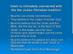 islam is intimately connected with the the judeo christian tradition