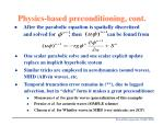 physics based preconditioning cont31