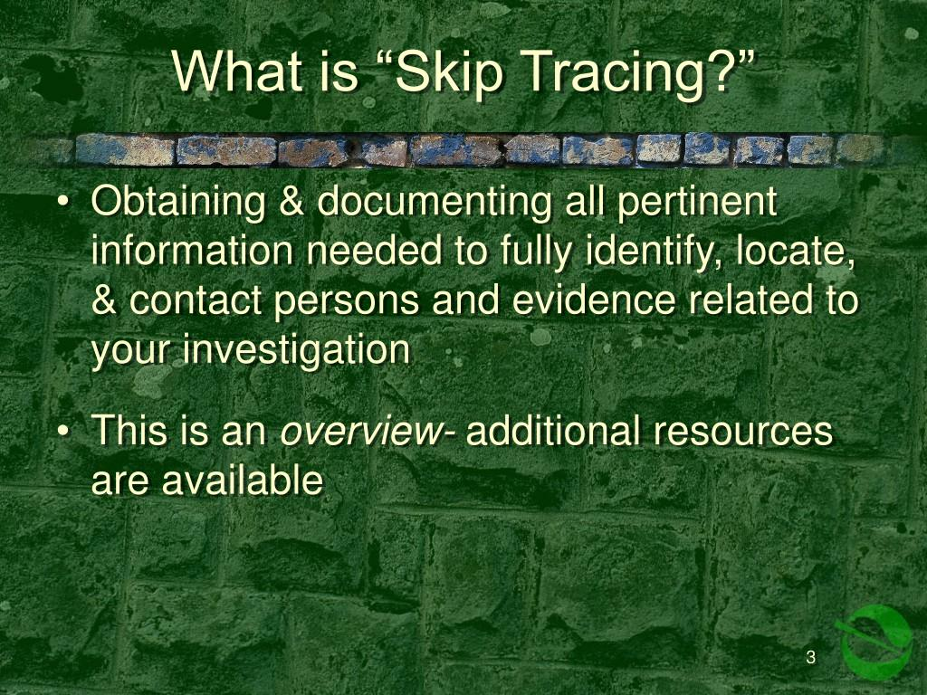 """What is """"Skip Tracing?"""""""