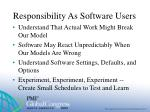 responsibility as software users