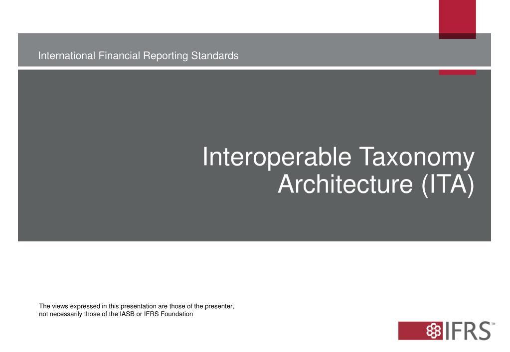 Interoperable Taxonomy Architecture (ITA)