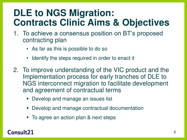 Dle to ngs migration contracts clinic aims objectives
